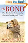 The Bond: Our Kinship with Animals, O...