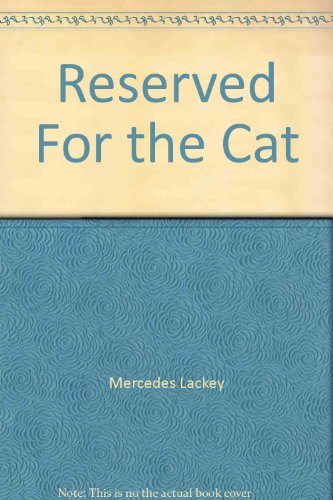 Image of Reserved For the Cat