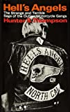 Hell's Angels: The Strange and Terrible Saga of the Outlaw Motorcycle Gangs (0394428196) by Thompson, Hunter S.