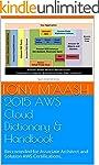 2015 AWS Cloud Dictionary & Handbook:...