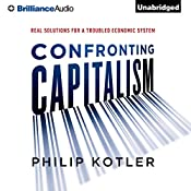 Confronting Capitalism: Real Solutions for a Troubled Economic System | [Philip Kotler]