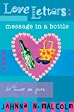 img - for Message in a Bottle (Love Letters) book / textbook / text book