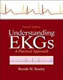 img - for Understanding EKGs: A Practical Approach (4th Edition) book / textbook / text book