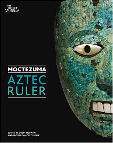 Moctezuma: Aztec Ruler