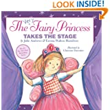 The Very Fairy Princess Takes the Stage
