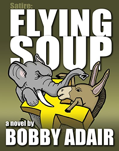 Satire: Flying Soup