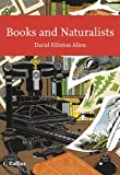 img - for Collins New Naturalist Library (112) - Books and Naturalists by David Elliston Allen (2010-02-04) book / textbook / text book