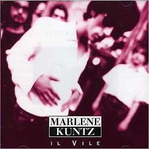 Marlene Kuntz - Il Vile By Marlene Kuntz (2000-04-01) - Amazon.com