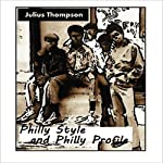 Philly Style and Philly Profile | Julius Thompson
