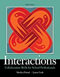 Interactions: Collaboration Skills for School Professionals, Enhanced Pearson eText with Loose-Leaf Version -- Access Code Package (8th Edition) (Whats New in Special Education)