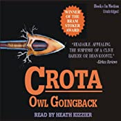 Crota: A Novel | [Owl Goingback]