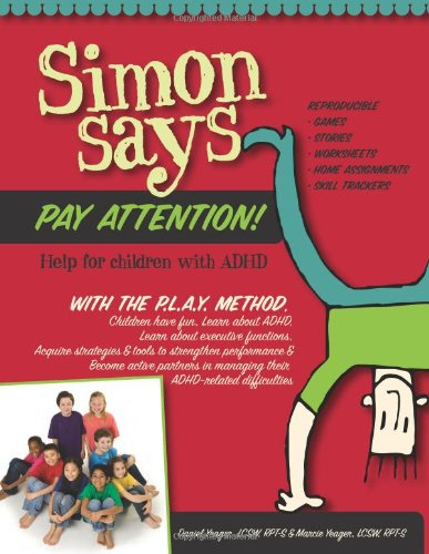 Simon Says Pay Attention: Help for Children with ADHD PDF