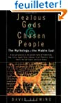 Jealous Gods and Chosen People: The M...