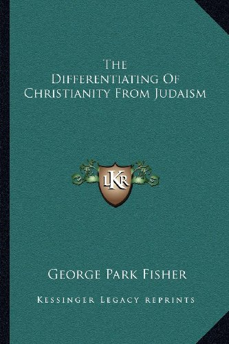 The Differentiating of Christianity from Judaism