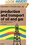 Production & Transport of Oil & Gas V...