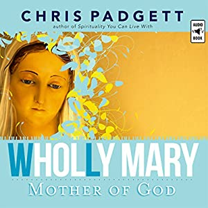 Wholly Mary Audiobook