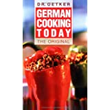 "German Cooking Today. Reiseausgabe/Softcovervon ""Dr. Oetker"""