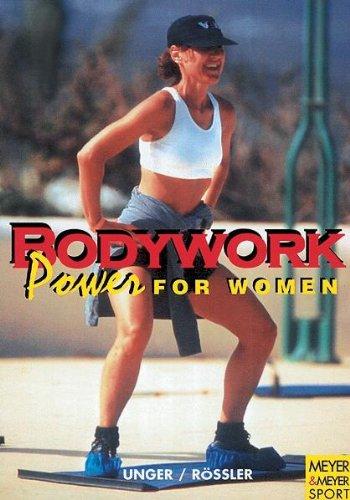 Bodywork: Power for Women