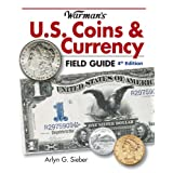 Warman's U.S. Coins & Currency Field Guide: Values and Identification (Warman's Field Guides U.S. Coins & Currency...