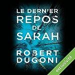 Le dernier repos de Sarah (Les enquêtes de Tracy Crosswhite 1) | Robert Dugoni