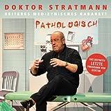 Doktor Stratmann 'Pathologisch'