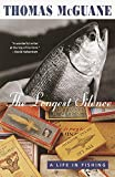 The Longest Silence: A Life in Fishing