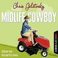 Midlife-Cowboy Hörbuch