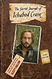 The Secret Journal of Ichabod Crane (Sleepy Hollow)
