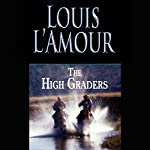 The High Graders | Louis L'Amour