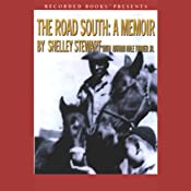 The Road South: A Memoir | [Shelley Stewart, Nathan Hale Turner Jr.]