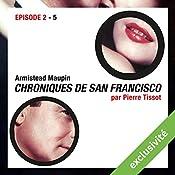 Chroniques de San Francisco: Episode 2 | Armistead Maupin