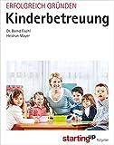 Erfolgreich gründen - Kinderbetreuung (Starting Up)