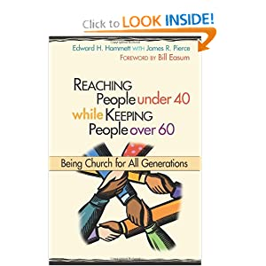 Download book Reaching People Under 40 While Keeping People Over 60: Being Church for All Generations (TCP Leadership Series)