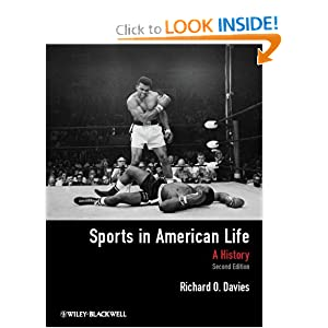 Sports in American Life: A History by Richard O. Davies
