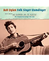 Folk Singer - Humdinger: Just about as Good as it Gets!