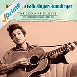Folk Singer - Humdinger: Just about as Good as it Gets!