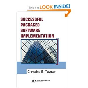 Sucessful Packaged Software Implementation Christine B. Tayntor