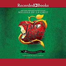 Isle of the Lost: A Descendants Prequel (       UNABRIDGED) by Melissa De La Cruz Narrated by Sophia Carson