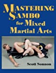 Mastering Sambo for Mixed Martial Arts