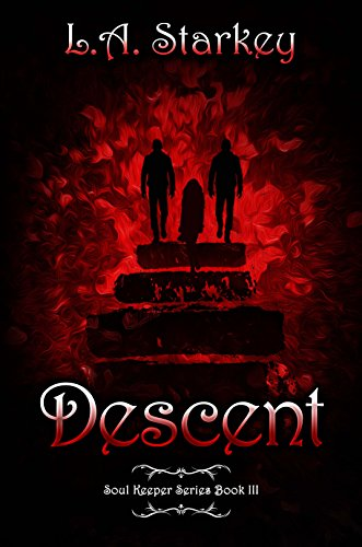 Descent (Soul Keeper Series Book 3)