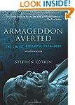 Armageddon Averted: The Soviet Collap...