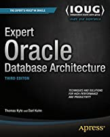 Expert Oracle Database Architecture, 3rd Edition Front Cover