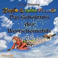 Das Geheimnis des Wertschomobils (Zeppo & seine Freunde) (       ungekürzt) von Esther Wanning Gesprochen von: Tatjana Auster