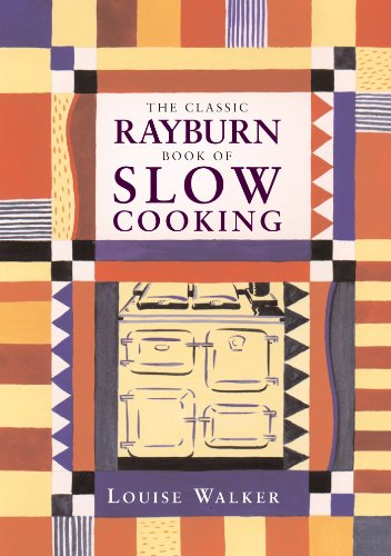 The Classic Rayburn Book of Slow Cooking (Aga and Range Cookbooks) (Rayburn Stove compare prices)