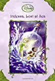 Iridessa, Lost at Sea (Disney Fairies) (A Stepping Stone Book(TM))