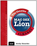 The Ihnatko Mac OS X Lion Almanac