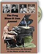 The Frog Blues & Jazz Annual No. 3: The…