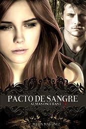 Pacto de Sangre: Almas Oscuras (Volume 1) (Spanish Edition)