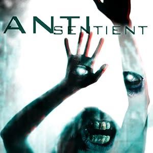 Anti-Sentient | [Linda J. Butler]