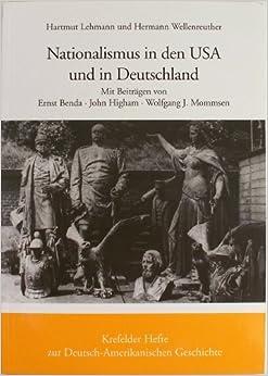 nationalismus in den usa und in deutschland vergleichende perspektiven krefelder hefte zur. Black Bedroom Furniture Sets. Home Design Ideas